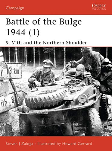 9781841765600: Battle of the Bulge 1944 (1): St Vith and the Northern Shoulder (Campaign)