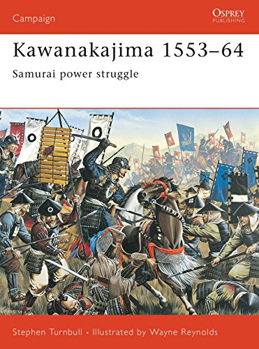 9781841765624: Kawanakajima 1553-64: Samurai Power Struggle (Osprey Campaign)