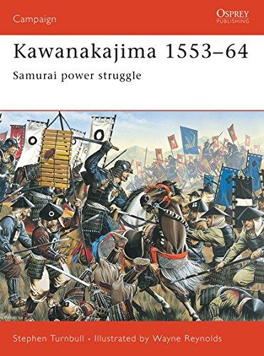 9781841765624: Kawanakajima 1553-64: Samurai power struggle