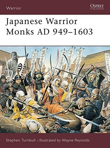 9781841765730: Japanese Warrior Monks AD 949–1603