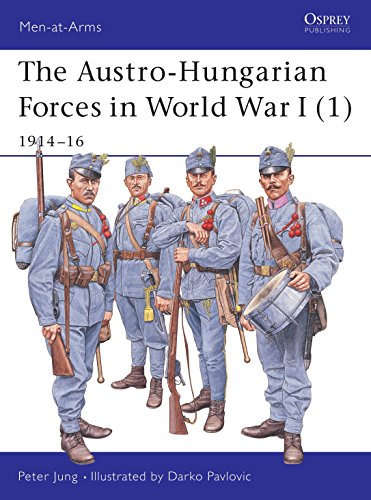9781841765945: The Austro-Hungarian Forces in World War I (1): 1914-16: 1914-16 Bk. 1 (Men-at-Arms)