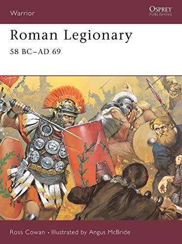9781841766003: Roman Legionary 58 BC-AD 69