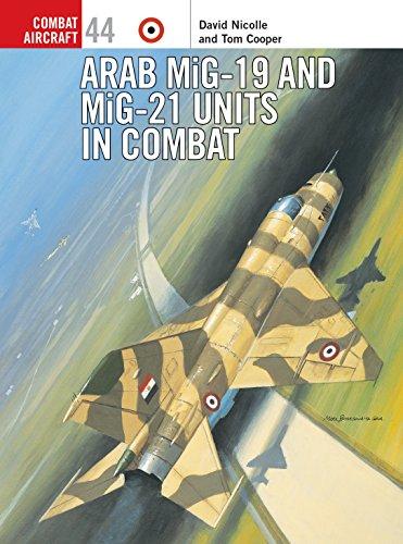 9781841766553: Arab MiG-19 & MiG-21 Units in Combat (Combat Aircraft)