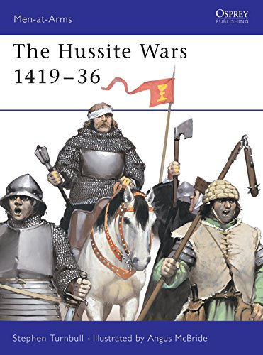 The Hussite Wars 1419-36 (Men-at-Arms): Turnbull, Stephen