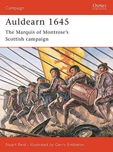 9781841766799: Auldearn 1645: The Marquis of Montrose's Scottish Campaign (Osprey Campaign)