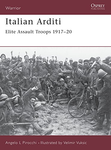 9781841766867: Italian Arditi: Elite Assault Troops 1917-20 (Warrior)