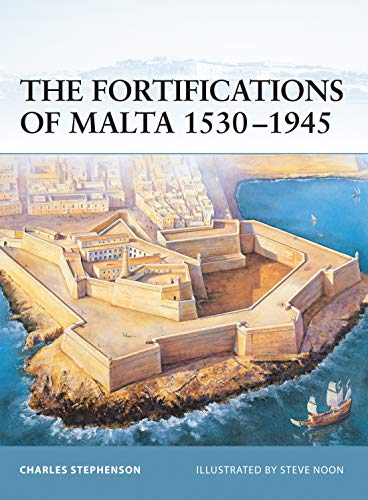 9781841766935: The Fortifications of Malta 1530–1945 (Fortress)