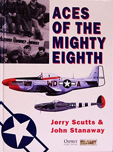 9781841766997: Aces of the Mighty Eighth