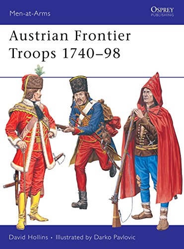 9781841767017: Austrian Frontier Troops 1740-98 (Men-at-Arms)