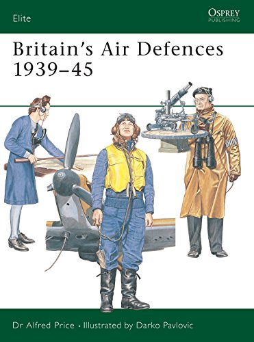 Britain's Air Defences 1939–45 (Elite) (9781841767109) by Price, Alfred