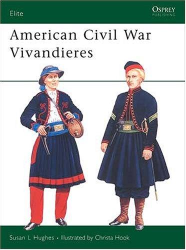 9781841767116: American Civil War Vivandieres (Elite, 100)