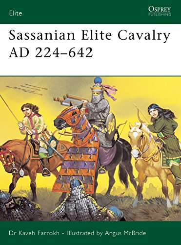 9781841767130: Sassanian Elite Cavalry AD 224–642