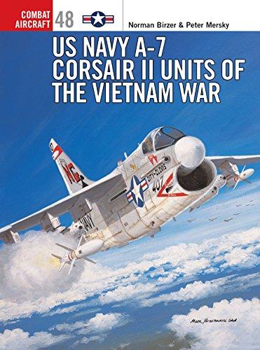 9781841767314: US Navy A-7 Corsair II Units of the Vietnam War (Osprey Combat Aircraft 48)