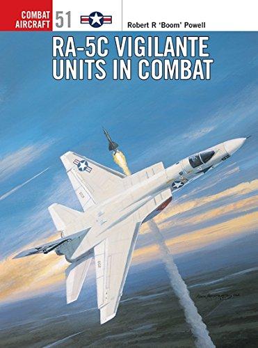 9781841767499: RA-5C Vigilante Units in Combat-