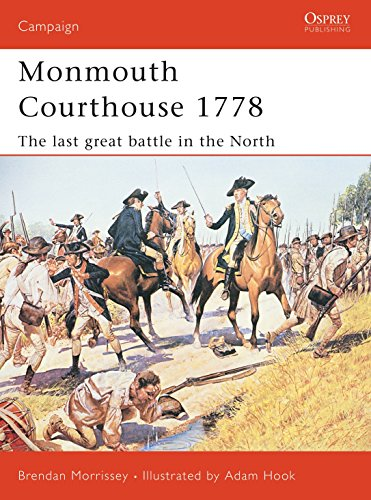 9781841767727: Monmouth Courthouse 1778: The last great battle in the north (Campaign)