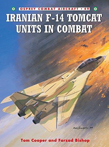 9781841767871: Iranian F-14 Tomcat Units in Combat (Combat Aircraft)