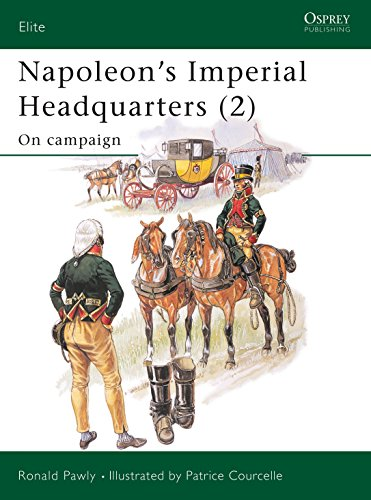 9781841767949: 0: Napoleon's Imperial Headquarters (2): On campaign (Elite)
