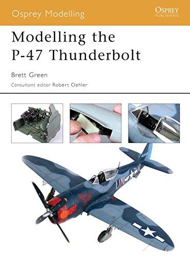 9781841767956: Modelling the P-47 Thunderbolt (Osprey Modelling)