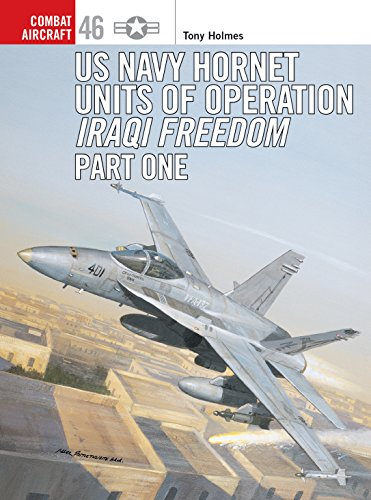 9781841768014: US Navy Hornet Units of Operation Iraqi Freedom (Part One) (Combat Aircraft)