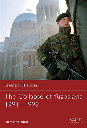 9781841768052: The Collapse of Yugoslavia 1991-1999 (Essential Histories)