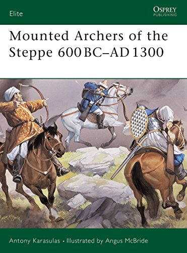 9781841768090: Mounted Archers of the Steppe 600 BC-AD 1300