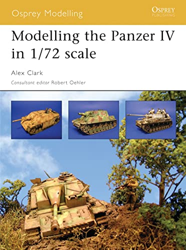 9781841768243: Modelling the Panzer IV in 1/72 scale (Osprey Modelling)