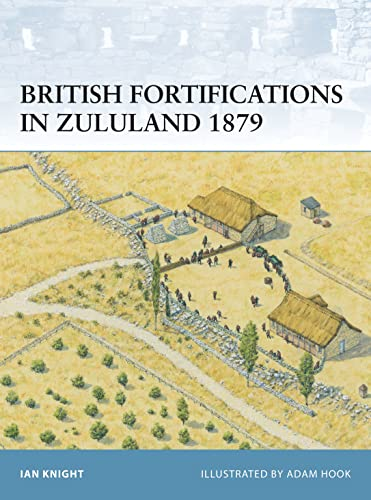 9781841768298: British Fortifications in Zululand 1879 (Fortress)