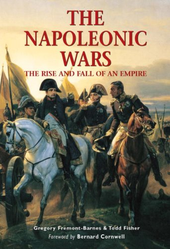 9781841768311: The Napoleonic Wars: The rise and fall of an empire (Essential Histories Specials)