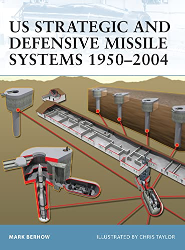 9781841768380: US Strategic and Defensive Missile Systems 1950-2004
