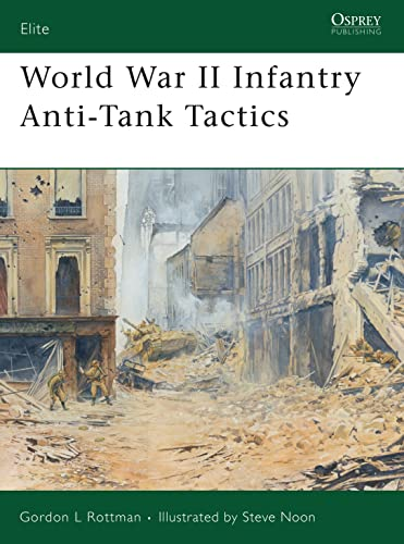 9781841768427: World War II Infantry Anti-Tank Tactics (Elite)
