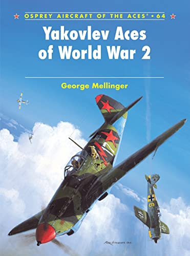 9781841768458: Yakovlev Aces of World War 2 (Aircraft of the Aces)
