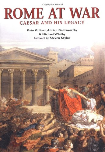 9781841768816: Rome at War: Caesar and His Legacy (Essential Histories Specials 6)