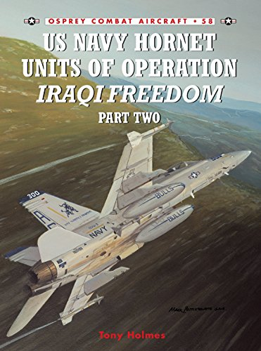 9781841768854: US Navy Hornet Units of Operation Iraqi Freedom (Part Two): Pt.2 (Combat Aircraft)