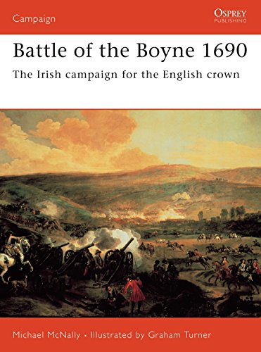 9781841768915: Battle of the Boyne 1690: The Irish campaign for the English crown
