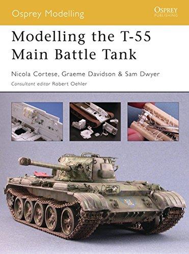 9781841769004: Modelling the T-55 Main Battle Tank (Osprey Modelling)