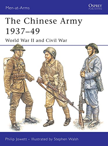 The Chinese Army 1937-49: World War II: Jowett, Philip