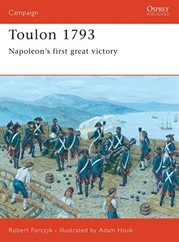 9781841769196: Toulon 1793: Napoleon's first great victory (Campaign)