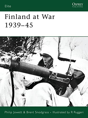 "Finland at War 1939â€""45 (Elite): Jowett, Philip, Snodgrass,"