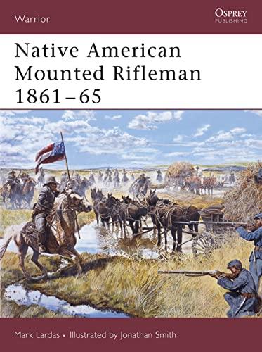 9781841769714: Native American Mounted Rifleman 1861–65 (Warrior)