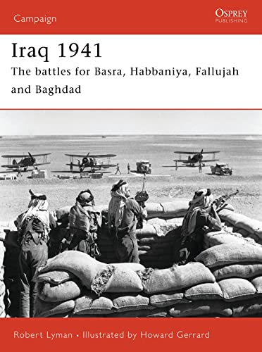 9781841769912: Iraq 1941: The battles for Basra, Habbaniya, Fallujah and Baghdad (Campaign)