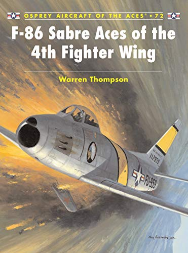 9781841769967: F-86 Sabre Aces of the 4th Fighter Wing (Aircraft of the Aces)