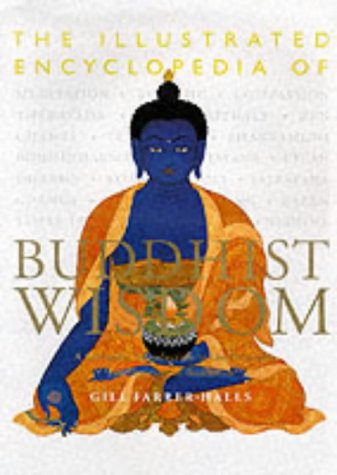 9781841810003: The Illustrated Encyclopedia of Buddhist Wisdom