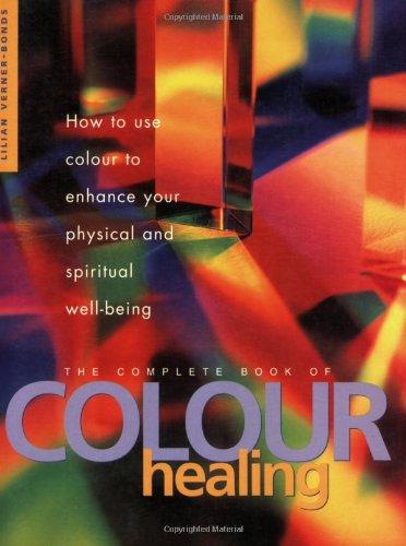 9781841810300: The Complete Book of Colour Healing
