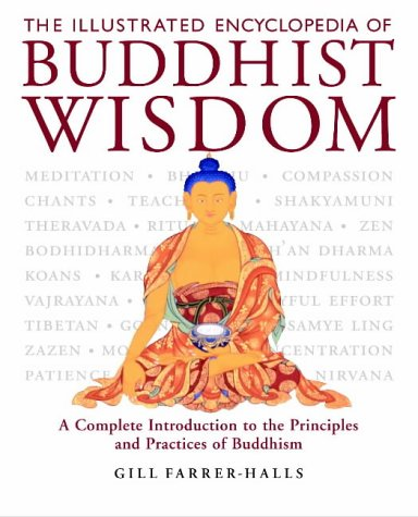 The Illustrated Encyclopedia of Buddhist Wisdom: Farrer-Halls, Gill