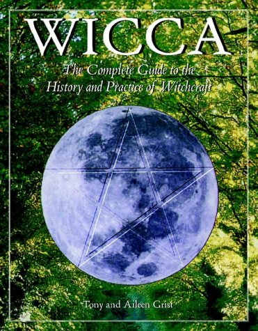 9781841811581: Wicca: The Complete Guide to the History and Practice of Witchcraft