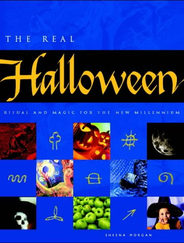 9781841811666: The Real Halloween: Ritual and Magic for the New Millennium