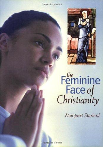 9781841811840: The Feminine Face of Christianity