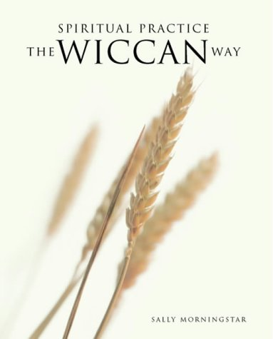 9781841812236: The Wiccan Way: A Path to Spirituality and Self-development