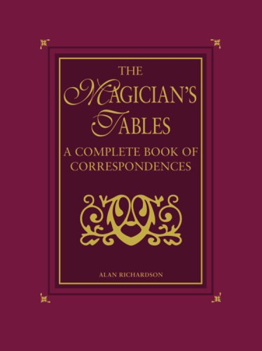 9781841812359: The Magician's Tables: A Complete Book of Correspondences