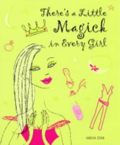 There's a Little Magick in Every Girl: Star, Midia, Durbin, Deborah